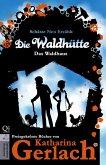 Die Waldhütte (eBook, ePUB)
