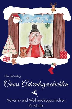 Omas Adventsgeschichten (eBook, ePUB) - Bräunling, Elke
