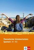 Thematischer Schulwortschatz Spanisch A1 -B2
