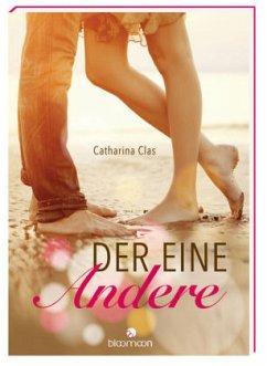 Der eine Andere - Clas, Catharina