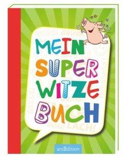 Mein super Witzebuch - Löwenberg, Ute; Kiefer, Philip