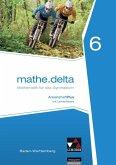 mathe.delta 6 Arbeitsheft plus Baden-Württemberg