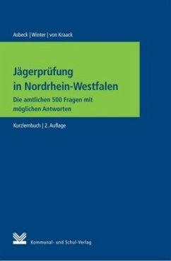 Jägerprüfung in Nordrhein-Westfalen - Asbeck, Alexandra;Winter, Susanne;Kraack, Christian von