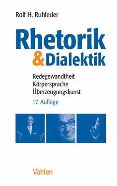 Rhetorik & Dialektik - Ruhleder, Rolf H.