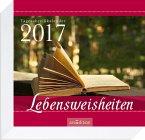Lebensweisheiten, Tagesabreißkalender 2017