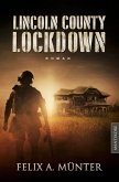 Lincoln County Lockdown - Tödliche Fracht (eBook, ePUB)