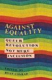 Against Equality (eBook, ePUB)