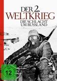Der 2. Weltkrieg - Die Schlacht um Russland