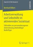Arbeitsverwaltung und Selbsthilfe im aktivierenden Sozialstaat (eBook, PDF)