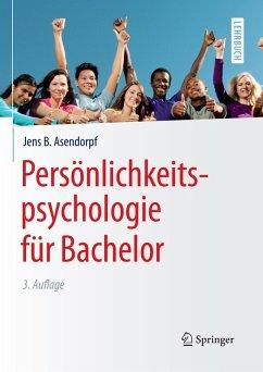 Persönlichkeitspsychologie für Bachelor (eBook, PDF) - Asendorpf, Jens B.