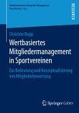 Wertbasiertes Mitgliedermanagement in Sportvereinen (eBook, PDF)
