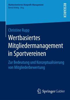 Wertbasiertes Mitgliedermanagement in Sportvereinen (eBook, PDF) - Rupp, Christine
