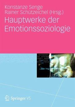 Hauptwerke der Emotionssoziologie (eBook, PDF)
