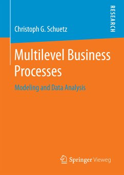 Multilevel Business Processes (eBook, PDF) - G. Schuetz, Christoph