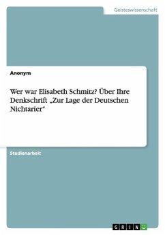 """Wer war Elisabeth Schmitz? Über Ihre Denkschrift """"Zur Lage der Deutschen Nichtarier"""""""