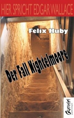 Der Fall Nightelmoore - Huby, Felix