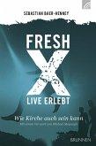 Fresh X - live erlebt (eBook, ePUB)