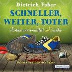 Schneller, weiter, toter / Henning Bröhmann Bd.4 (MP3-Download)