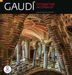 Gaudí Einzigartige Architektur