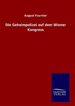 Die Geheimpolizei auf dem Wiener Kongress