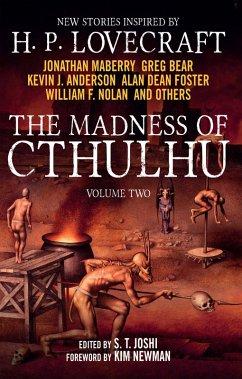 The Madness of Cthulhu Anthology (eBook, ePUB) - Joshi, S. T