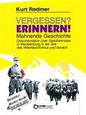 Vergessen? Erinnern! Mahnende Geschichte (eBook, PDF)