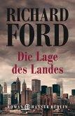 Die Lage des Landes / Frank Bascombe Bd.3 (eBook, ePUB)