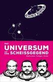 Das Universum ist eine Scheißgegend (eBook, ePUB)