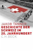 Geschichte der Schweiz im 20. Jahrhundert (eBook, ePUB)