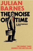 The Noise of Time (eBook, ePUB)