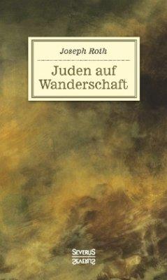 Juden auf Wanderschaft - Roth, Joseph