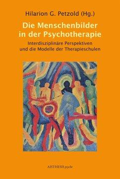 Die Menschenbilder in der Psychotherapie