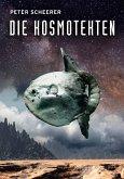 Die Kosmotekten (eBook, ePUB)