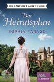 Der Heiratsplan / Lancroft Abbey Bd.1 (eBook, ePUB)