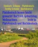 Plattdeutsch lernen leicht gemacht! Hochzeit, Geburtstag, Weihnachten. Texte in Plattdeutsch und Hochdeutsch (eBook, ePUB)