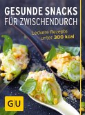 Gesunde Snacks für Zwischendurch (eBook, ePUB)