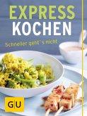Expresskochen - schneller geht's nicht (eBook, ePUB)
