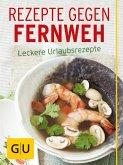 Rezepte gegen Fernweh (eBook, ePUB)
