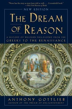 The Dream of Reason: A History of Western Philo...