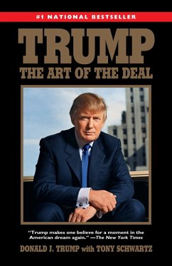Trump: The Art of the Deal - Trump, Donald J.; Schwartz, Tony