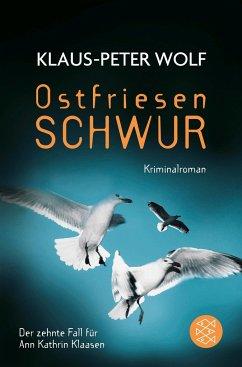 Ostfriesenschwur / Ann Kathrin Klaasen ermittelt Bd.10 - Wolf, Klaus-Peter