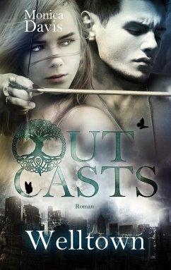 Welltown / Outcasts Bd.2 - Davis, Monica