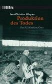 Produktion des Todes (eBook, PDF)