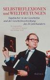 Selbstreflexionen und Weltdeutungen (eBook, PDF)