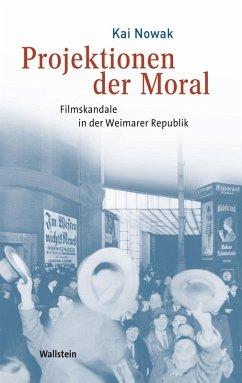 Projektionen der Moral (eBook, PDF) - Nowak, Kai
