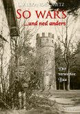 So war's und ned anders (eBook, ePUB)