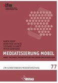 Mediatisierung mobil