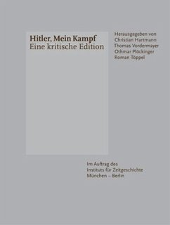 Hitler, Mein Kampf - Eine kritische Edition - Hitler, Adolf