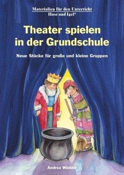Theater spielen in der Grundschule