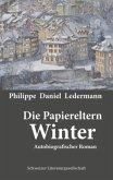 Die Papiereltern: Winter